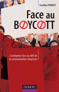 Face au boycott : anticiper et répondre à la consommation citoyenne