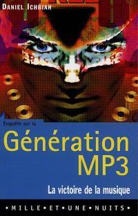 Génération MP3 : La victoire de la musique