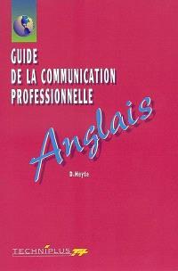 Guide de la communication professionnelle, anglais : édition 2002