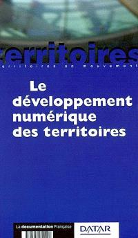 Le développement numérique des territoires