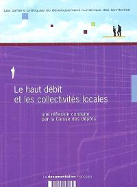 Le haut débit et les collectivités locales