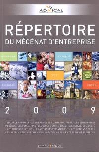Répertoire du mécénat d'entreprise 2009 : solidarité, culture, environnement, sport, recherche