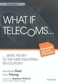 What if telecoms... were the key to the third industrial revolution ?