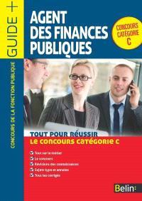 Agent des finances publiques : tout pour réussir le concours catégorie C