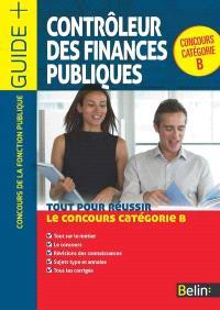 Contrôleur des finances publiques : tout pour réussir le concours catégorie B