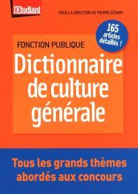 Dictionnaire de culture générale : tous les grands thèmes abordés aux concours !
