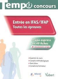 Entrée en IFAS-IFAP : toutes les épreuves