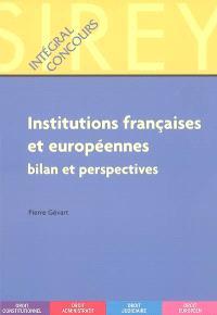 Institutions françaises et européennes : bilan et perspectives