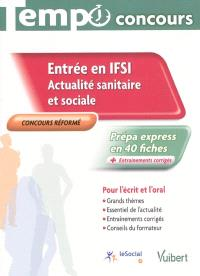 Entrée en IFSI, actualité sanitaire et sociale : actualité sanitaire et sociale