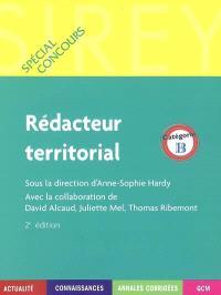 Rédacteur territorial, catégorie B : actualité, connaissances, annales corrigés, QCM