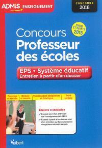 Concours professeur des écoles : EPS, système éducatif, entretien à partir d'un dossier : concours 2016