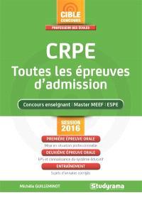 CRPE, toutes les épreuves d'admission : concours enseignant, master MEEF, ESPE : session 2016