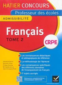 Français : admissibilité : CRPE. Volume 2