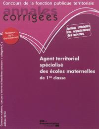 Agent territorial spécialisé des écoles maternelles de 1re classe : concours externe, concours interne, troisième concours, catégorie C