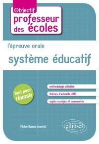 L'épreuve orale : système éducatif