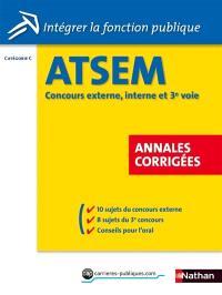 ATSEM, concours externe, interne et 3e voie : catégorie C : annales corrigées