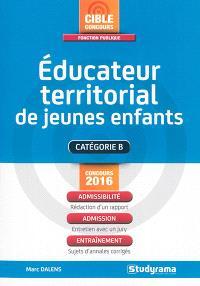 Educateur territorial de jeunes enfants : catégorie B : concours 2016