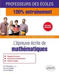 L'épreuve écrite de mathématiques au concours de professeur des écoles