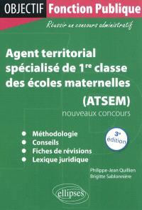 Agent territorial spécialisé de 1re classe des écoles maternelles (ATSEM) : nouveaux concours