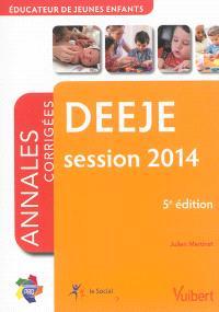 DEEJE, session 2014 : annales corrigées