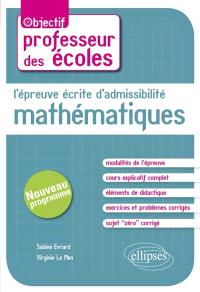 L'épreuve écrite d'admissibilité : mathématiques : nouveau programme