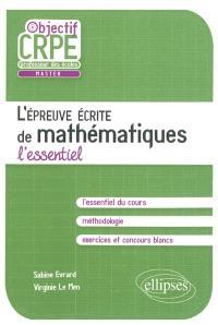 L'épreuve écrite de mathématiques : l'essentiel