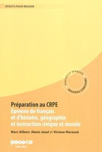 Préparation au CRPE : épreuve de français et d'histoire, géographie et d'instruction civique et morale