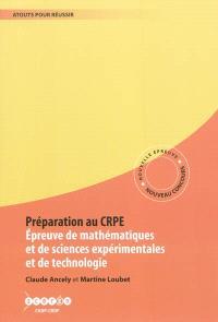 Préparation au CRPE : épreuve de mathématiques et de sciences expérimentales et de technologie