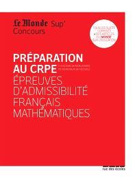 Préparation au CRPE : épreuves d'admissibilité français, mathématiques
