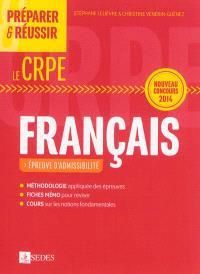 Préparer & réussir le CRPE : français, épreuve d'admissibilité