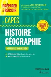Préparer et réussir le Capes d'histoire géographie : épreuves d'admission : nouveau concours 2014