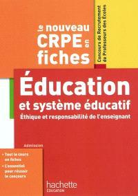 Education et système éducatif : éthique et responsabilité de l'enseignant