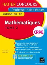 Mathématiques, CRPE : admissibilité. Volume 2