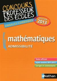 Mathématiques : admissibilité : CRPE annales corrigés, session 2013