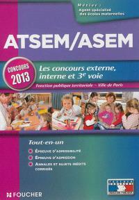ATSEM-ASEM, les concours externe, interne et 3e voie : fonction publique territoriale, Ville de Paris : concours 2013