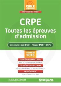 CRPE : toutes les épreuves d'admission : concours enseignant, master MEEF, ESPE, session 2015