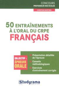 50 entraînements à l'oral du CRPE : français