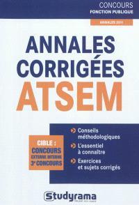 Annales corrigées ATSEM : cible concours externe interne 3e concours : annales 2011