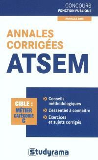 Annales corrigées ATSEM : cible métier catégorie C : annales 2010