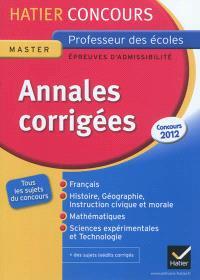 Annales corrigées, master, professeur des écoles, épreuves d'admissibilité : concours 2012