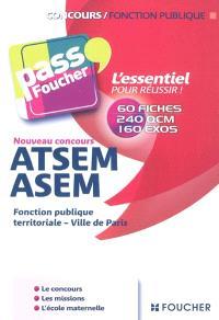 ATSEM, ASEM : fonction publique territoriale, ville de Paris : 60 fiches, 240 QCM, 160 exos