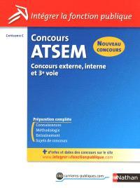 Concours ATSEM : agent territorial spécialisé des écoles maternelles : catégorie C, concours externe, interne et 3e voie