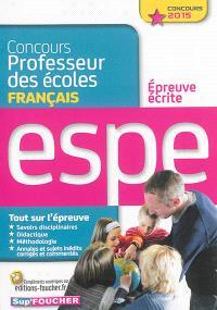 Concours professeur des écoles : épreuve écrite de français : ESPE, concours 2015