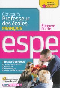 Concours professeur des écoles : épreuve écrite de français : ESPE, nouveau concours 2014