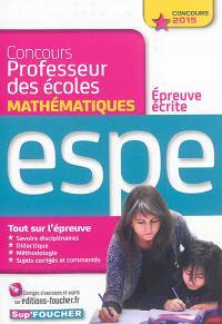 Concours professeur des écoles : épreuve écrite de mathématiques : ESPE, concours 2015