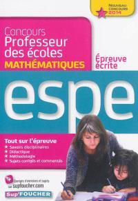 Concours professeur des écoles : épreuve écrite de mathématiques : ESPE, nouveau concours 2014