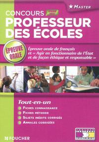 Concours professeur des écoles : épreuve orale de français et Agir en fonctionnaire de l'Etat et de façon éthique et responsable