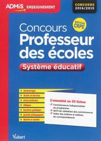 Concours professeur des écoles : système éducatif : concours 2014-2015, nouveau CRPE