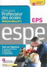 Concours professeur des écoles, épreuve orale n° 2 : EPS : ESPE, concours 2015