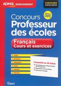 Concours professeur des écoles, français : cours et exercices : concours 2014-2015, nouveau CRPE